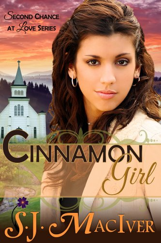 Book: Cinnamon Girl (Second Chance at Love Series, Book 1) by S.J. MacIver