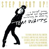 Step Right Up!: A Musical Journey Compiled and Sequenced by Tom Waits