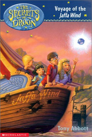 Voyage of the Jaffa Wind (Secrets of Droon) (Secrets of Droon S.)
