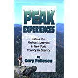 Peak Experiences, Hiking the Highest Summits of New York, County by County (Trail Guidebooks) ~ Gary Fallesen