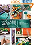 The Glass Artist's Studio Handbook: T...