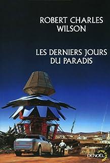 Les derniers jours du paradis : roman