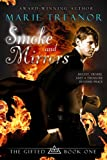 Smoke and Mirrors (Book 1 of The Gifted Series) by Marie Treanor