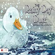 The Rainy Day Duck | [Kaia L. Kloster]