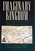 Imaginary Kingdom: Texas as Seen by the Rivera and Rubi Military Expeditions, 1727 and 1767 - Hardcover