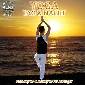 Yoga Tag & Nacht Hörbuch
