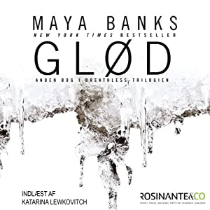 Glød: Breathless, Book 2 | [Maya Banks]