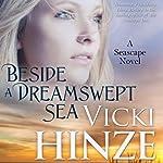 Beside a Dreamswept Sea | Victoria Barrett
