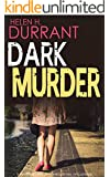 DARK MURDER a gripping detective thriller full of suspense (English Edition)