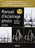 Manuel d'éclairage photo (2e édition)
