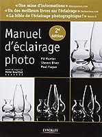 Manuel d'éclairage photo (2e édition)