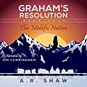 The Malefic Nation: Graham's Resolution, Book 4 (       UNABRIDGED) by A. R. Shaw Narrated by Jim Cunningham