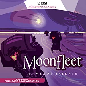 Moonfleet (Dramatised) Audiobook