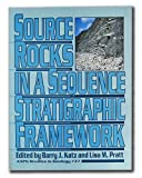 img - for Source Rocks in a Sequence Stratified Framework (AAPG Studies in Geology) book / textbook / text book