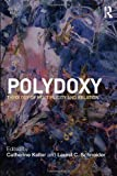 Polydoxy: Theology of Multiplicity and Relation
