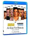 An Eye For Beauty / Le R�gne De La Be...