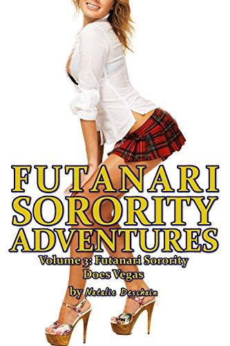 Natalie Deschain - Futanari Sorority Adventures Volume 3: Futanari Sorority Does Vegas