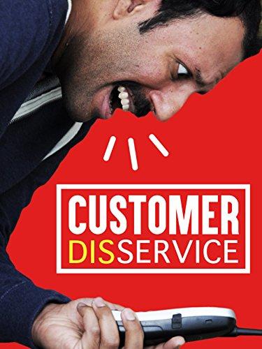 Customer (Dis)Service