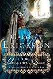 img - for The Unfaithful Queen: A Novel of Henry VIII's Fifth Wife book / textbook / text book
