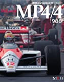 McLaren MP4/4 1988 (Joe Honda Racing Pictorial Series No.3)