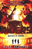 Alex Scarrow TimeRiders: Gates of Rome (Book 5)
