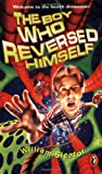 The Boy Who Reversed Himself (0140389652) by Sleator, William