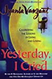 Yesterday, I Cried (0684867486) by Vanzant, Iyanla