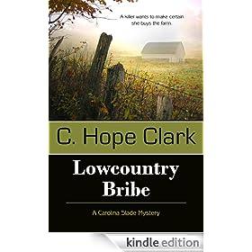 Lowcountry Bribe: 1 (A Carolina Slade Mystery)