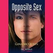 Opposite Sex | [Gina McQueen]