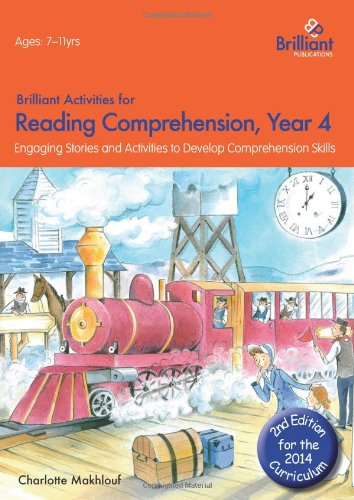 Brilliant Activities for Reading Comprehension, Year 4 (2nd Edition)