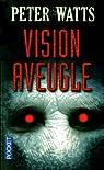 Vision aveugle, tome 1 : Vision aveugle