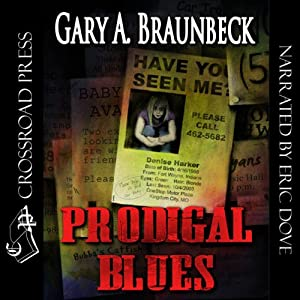 Prodigal Blues | [Gary A. Braunbeck]