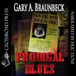 Prodigal Blues | [Gary A. Braunbeck]