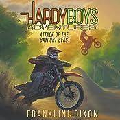 Attack of the Bayport Beast: Hardy Boys Adventures, Book 14 | Franklin W. Dixon
