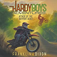 Attack of the Bayport Beast: Hardy Boys Adventures, Book 14 Audiobook by Franklin W. Dixon Narrated by Tim Gregory