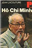 Ho Chi Minh (Politique ; 10) (French Edition) (2020003147) by Lacouture, Jean