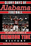 img - for Glory Days: Memorable Games in Alabama Football History book / textbook / text book