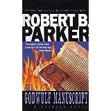 The Godwulf Manuscript (Spencer, No. 1) (Spenser) ~ Robert B. Parker