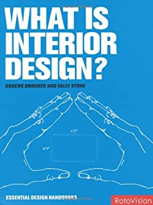 What is Interior Design? (Essential Design Handbooks) by Rotovision