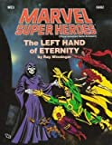 img - for Left Hand of Eternity (Marvel Super Heroes Adventure ME3) book / textbook / text book