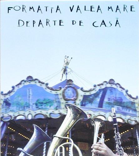 Departe De Casa by Formatta Vallea Mare (2001-12-15)