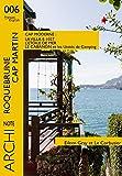 La Villa E-1027, Le Cabanon et les Unités de Camping, L'étoile de Mer, Le Corbusier et Eileen Gray