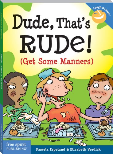 Dude, That'S Rude!: (Get Some Manners) (Laugh & Learn) front-105773