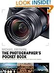 The Photographer's Pocket Book: The e...