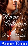 Anne's Collection #1: Five Stories