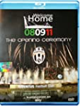Juventus - Welcome Home 08/09/11 The...
