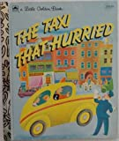 The Taxi That Hurried by Lucy Sprague Mitchell Irma Simonton Black Jessie Stanton (1992-05-26) Hardcover