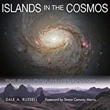 Islands in the Cosmos: The Evolution of Life on Land (Life of the Past) (       UNABRIDGED) by Dale A. Russell Narrated by Brian E. Smith