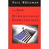 The Age of Diminished Expectations, Third Edition: U.S. Economic Policy in the 1990s ~ Paul Krugman