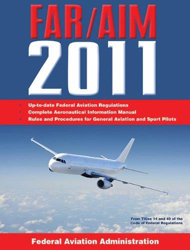 Federal Aviation Regulations / Aeronautical Information...